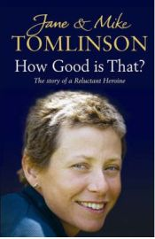 How Good is That?  Jane Tomlinson, Mike Tomlinson, book review