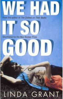 We Had it So Good, Linda Grant, book review
