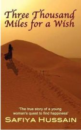 Three Thousand Miles for a Wish, Safiya Hussain, book review