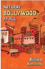 Not Very Bollywood At All - Richard Beeching, book review
