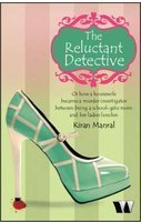 The Reluctant Detective (Paperback) by  Kiran Manral, book review