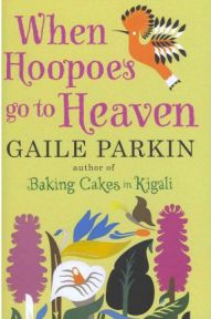When Hoopoes Go to Heaven by Gaile Parkin, book review