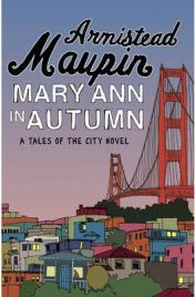 Mary Ann in Autumn, Armistead Maupin, book review