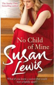 No Child of Mine by Susan Lewis, book review