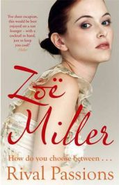 Zoe Miller's Rival Passions, book review