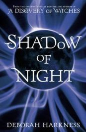 Shadow of Night (Hardback), Deborah Harkness, book review