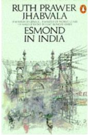 Esmond in India - Ruth Prawer Jhabvala, book review