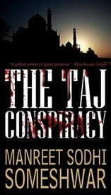 The Taj Conspiracy, Manreet Sodhi Someshwar, book review