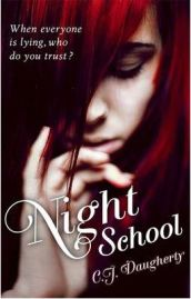 Night School by  C. J. Daugherty, book review