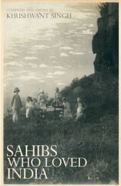 Sahibs Who Loved India, Khushwant Singh, book review