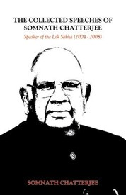  The Collected Speeches of Somnath Chatterjee by  Somnath Chatterjee, book review