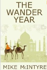 The Wander Year: One Couple's Journey Around the World, Mike McIntyre, book review