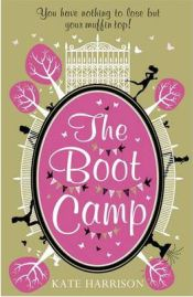The Boot Camp, Kate Harrison, book review