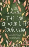 The End of Your Life Book Club,  Will Schwalbe, book review