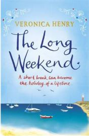 The Long Weekend, Veronica Henry, book review
