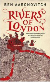 Rivers of London, Ben Aaronovitch, book review