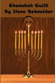 Chanukah Guilt by Ilene Schneider, book review