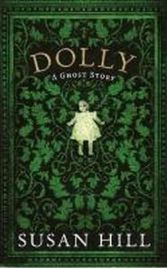 Dolly: A Ghost Story by Susan Hill, book review