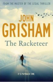 The Racketeer, John Grisham, book review