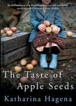 The Taste of Apple Seeds, Katharina Hagena, book review