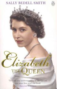 Elizabeth the Queen, Sally Bedell-Smith, book review