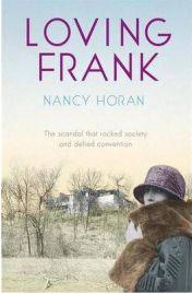 Loving Frank, Nancy Horan, book review