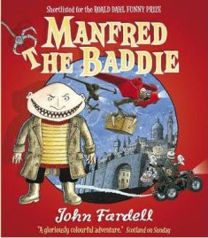 Manfred the Baddie by John Fardell, book review