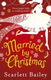 Married by Christmas, Scarlett Bailey, book review
