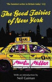The Good Fairies of New York, Martin Millar, book review