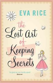 The Lost Art of Keeping Secrets - Eva Rice, book review