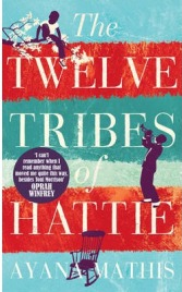 The Twelve Tribes of Hattie by Ayana Mathis, book review