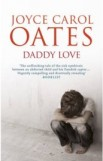 Daddy Love, Joyce Carol Oates,  book review