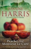 Peaches for Monsieur le Curé, Joanne Harris, book review