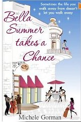 Bella Summer Takes A Chance, Michele Gorman, book review