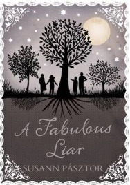A Fabulous Liar, Susann Pásztor, book review