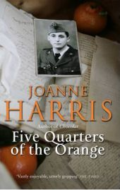 Five Quarters of the Orange,  Joanne Harris, book review