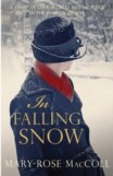 In Falling Snow, Mary-Rose MacColl, book review