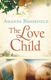 The Love Child,  Amanda Brookfield, book review