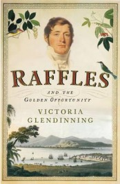 Raffles, Victoria Glendinning, book review