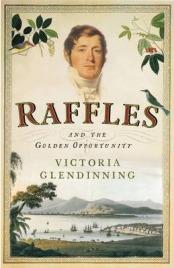 Raffles, Victoria Glendinning, book review