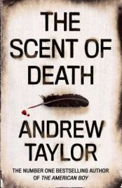 The Scent of Death, Andrew Taylor, book review