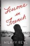 Lessons in French, Hilary Reyl, book review