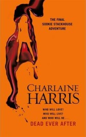 Dead Ever After: A True Blood Novel, Charlaine Harris, book review