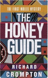 The Honey Guide,  Richard Crompton, book review