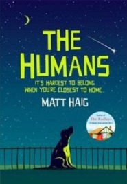 Matt Haig, The Humans, book review