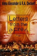 Letters from the Fire, Alma Alexander,  Deck Deckert, book review