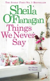 Things We Never Say , Sheila O'Flanagan, book review