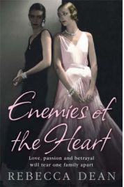 Enemies of the Heart, Rebecca Dean, book review
