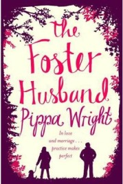 The Foster Husband, Pippa Wright, book review