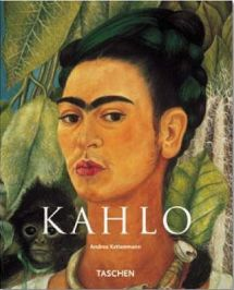 Frida Kahlo, Pain and Passion Andrea Kettenmann, book review
